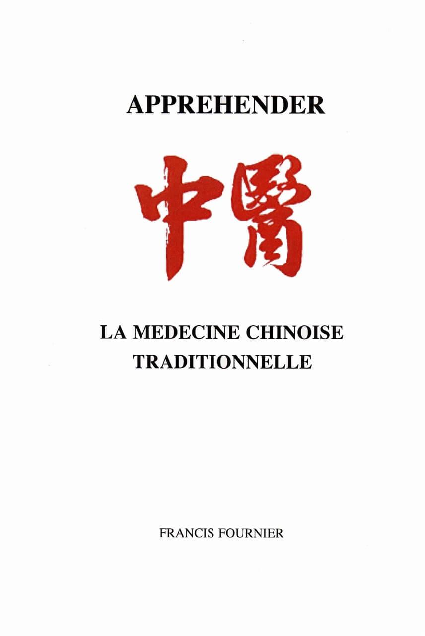 Livre: Appréhender la Médecine Chinoise Traditionnelle